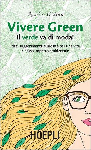 Vivere green - Il verde va di moda